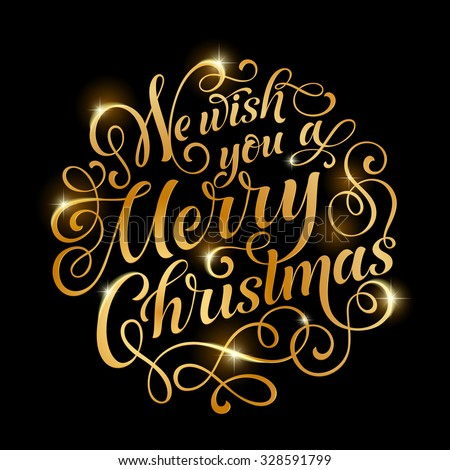 Vector golden text on black background. We wish you a Merry Christmas and Happy New Year lettering for invitation and greeting card, prints and posters. Hand drawn inscription, calligraphic design - stock vector