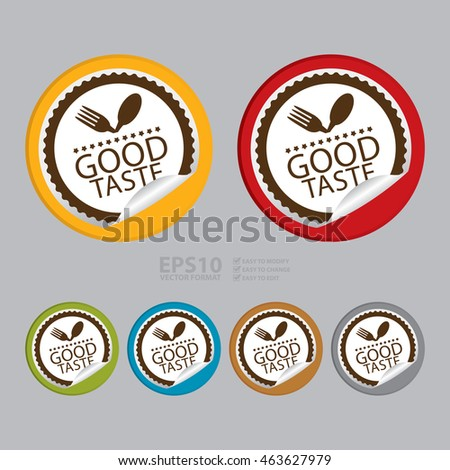Vector : Good Taste Product Label Infographics Icon on Circle Peeling Sticker