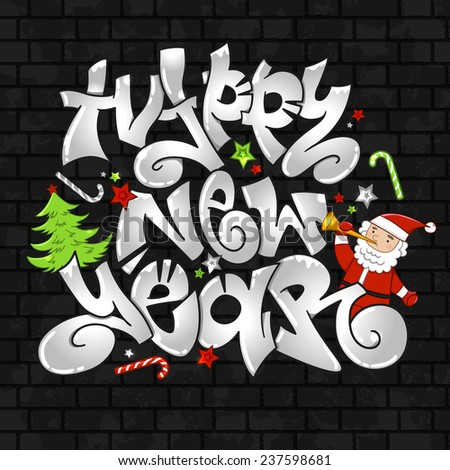 "Vector graffiti ""Happy New Year"". Urban style. Festive Christmas background with grey letters on a black brick wall with Santa Claus, Christmas tree and stars. Design for invitations, greetings. - stock vector"