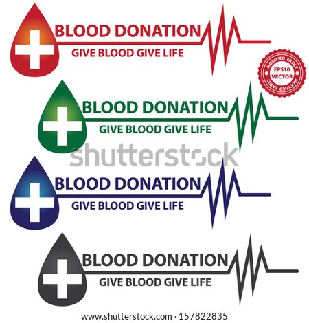 Vector : Graphic For Healthcare and Medical Concept Present By Colorful Blood Donation Give Blood Give Life Text With Blood Drop, Cross and Heartbeat Graph Isolated On White Background  - stock vector