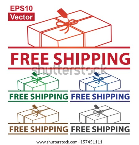 Vector : Graphic For Marketing Campaign or Special Promotion Present By Colorful Free Shipping Label With Gift Box Sign Isolated on White Background  - stock vector
