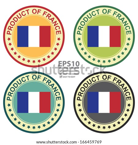 Vector : Graphic for Product Information Concept Present By Colorful Vintage Style Product of France Stamp, Sticker, Label or Icon With France Flag Sign Isolated on White Background