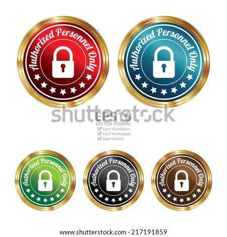 Vector : Graphic For Technology, Business Campaign or Marketing Present By Colorful Circle Metallic Style Authorized Personnel Only Icon, Badge, Label, Stamp or Sticker Isolated on White Background  - stock vector