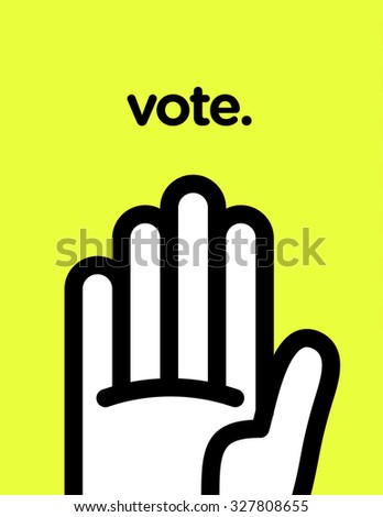 Vector graphic poster of voting with cool and modern design - stock vector