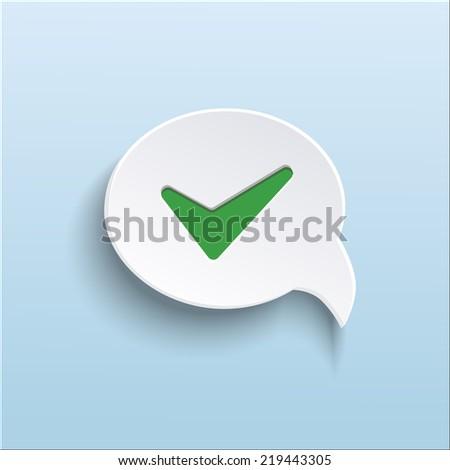 Vector green check mark on speech bubble with shadow - stock vector