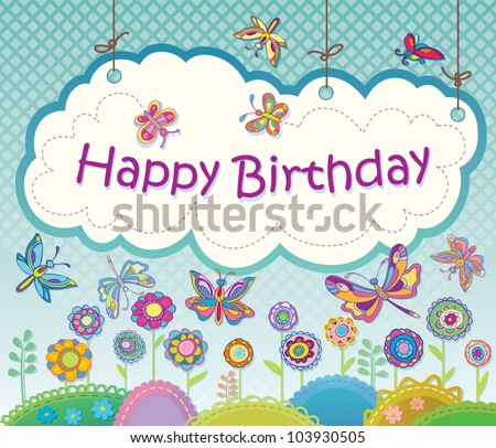 Vector greeting card with flowers and butterflies. Congratulations Happy Birthday.