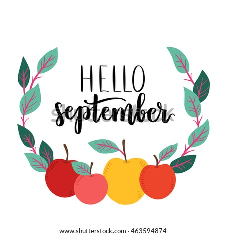 Vector Greeting Card With Lettering Hello September. Handwritten  Calligraphy With Cute Apple Wreath. Illustration