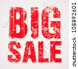 Vector Grunge Big Sale Message - stock photo