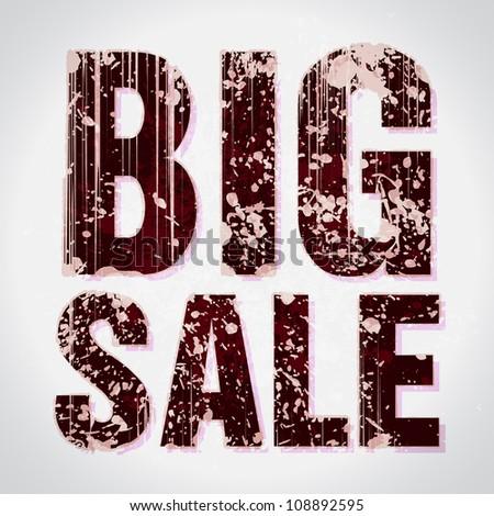 Vector Grunge Big Sale Message - stock vector