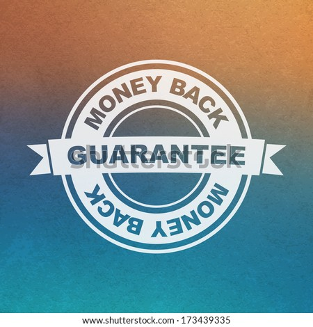 Vector guarantee sign. Money back. - stock vector