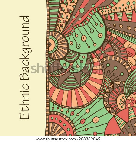 Vector hand drawing doddle ethnic pattern. Background with geometric elements. Eps10