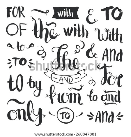 Vector hand drawn ampersands and catchwords. The, with, from, and, only, by, for, of. Hand lettering with decorative design elements isolated on white background - stock vector