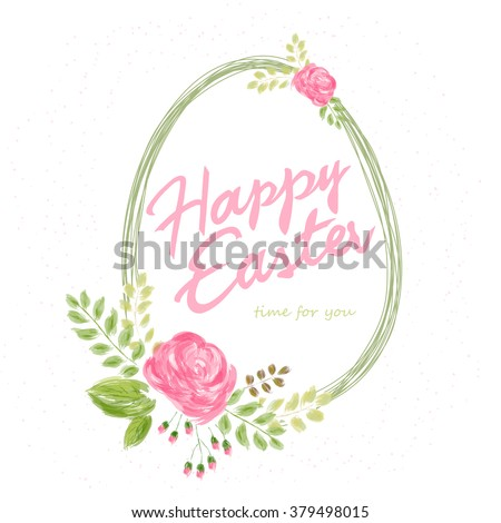 vector hand drawn easter lettering greeting quote with egg and watercolor imitation flowers. - stock vector