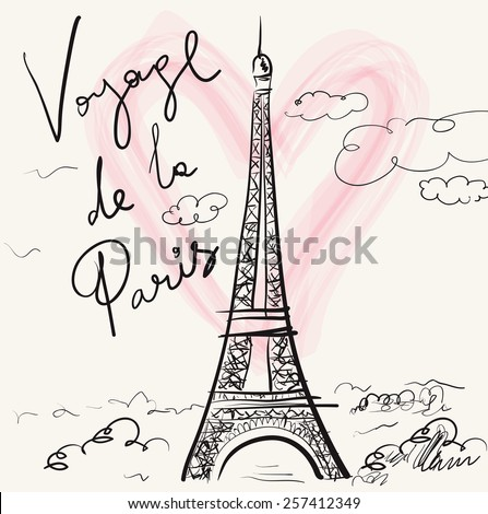 Vector hand drawn illustration with Eiffel tower. Paris. Voyage de la Paris - stock vector