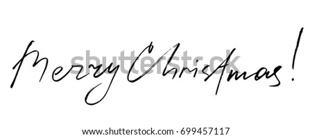 Merry Christmas   Motivational Quote. Handwritten Lettering.