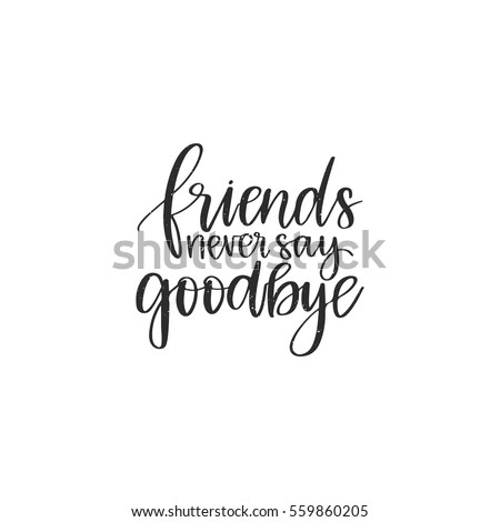 Goodbye Stock Images RoyaltyFree Images Vectors Shutterstock