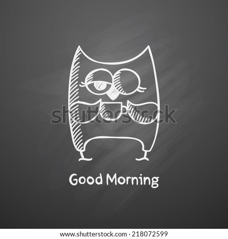 vector hand drawn owl with cup on black chalkboard - stock vector