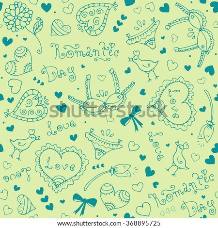 Vector hand-drawn seamless pattern with Valentine's Day symbols. Original hand drawn phrase romantic day, love, bird, underwear, flower, ornament and heart. Drawn on a light green background - stock vector