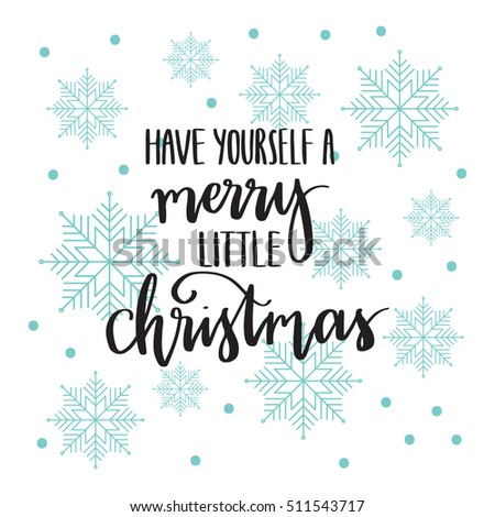 Vector hand lettering have yourself merry stock photo photo vector vector hand lettering have yourself a merry little christmas with snowflakes background holiday solutioingenieria Choice Image