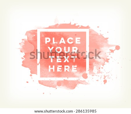 Vector hand painted watercolor  background template - stock vector