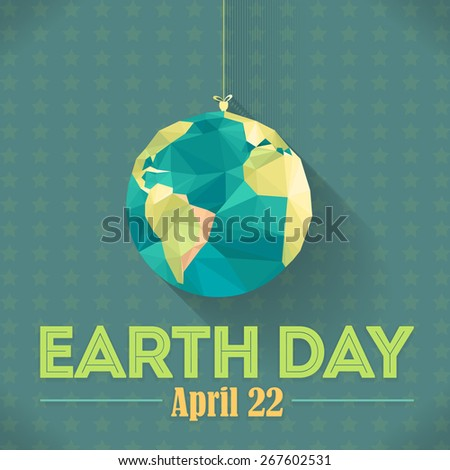 Vector Hanging Low Poly Symbol World, April 22 Earth Day Lettering and World Map  - stock vector