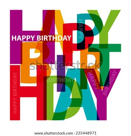 Vector happy birthday. Broken text - stock vector