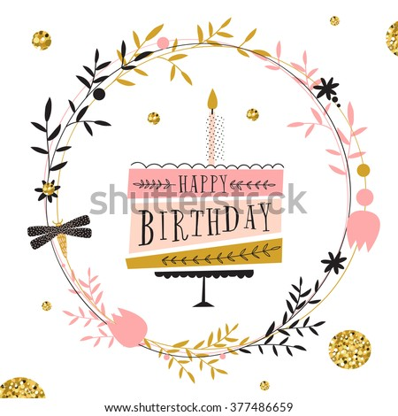 Vector happy birthday card. Modern hipster greeting with handwriting type and minimalistic illustration, birthday cake and confetti. A party without cake is just a meeting. Vector birthday cake - stock vector
