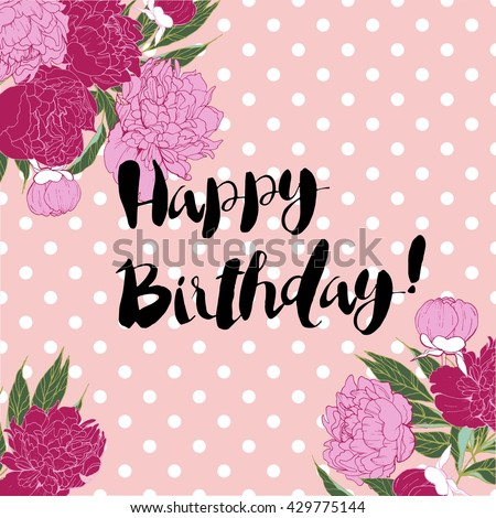 Vector Happy Birthday Greeting Card In Shabby Chic Style Hand Lettering On Rose Quartz Polka