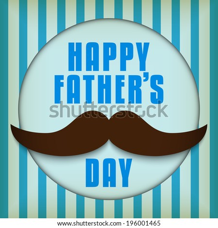 Vector - Happy Father Day Mustache Love - stock vector