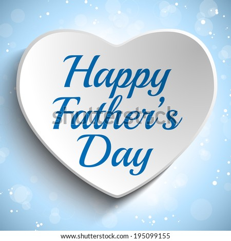 Vector - Happy Fathers Day Blue Heart Background - stock vector
