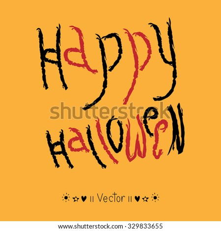 "Vector ""Happy Halloween!"" hand lettering - stock vector"
