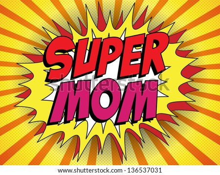 Vector - Happy Mother Day Super Hero Mommy