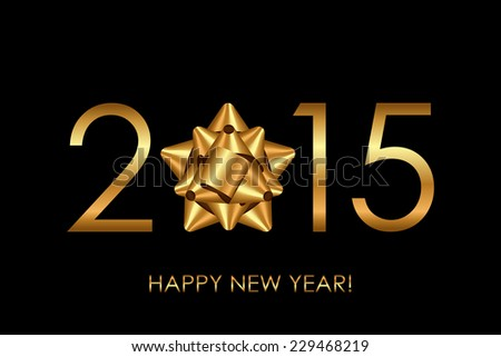 Vector 2015 Happy New Year background with gold bow - stock vector