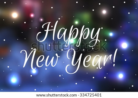 Vector Happy New Year - blurred background - stock vector