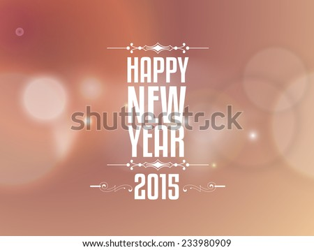 Vector Happy New year 2015 design with Stylish text, new year greeting card. - stock vector