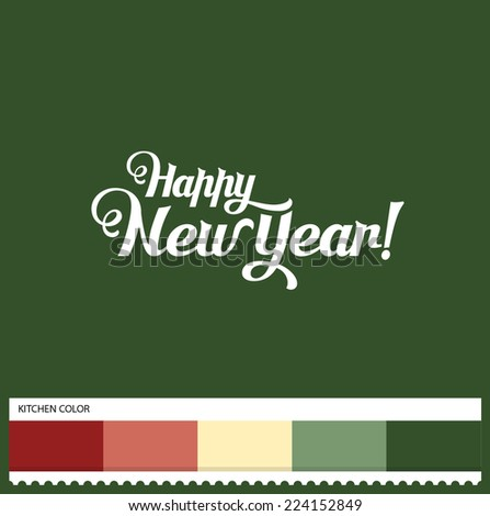 Vector Happy New Year hand lettering - handmade calligraphy and thematic color swatches - stock vector