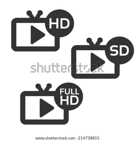 Vector HD, SD, full HD TV and video button on white background  - stock vector