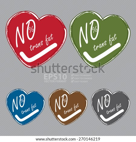 Vector : Heart Shape 0% Trans Fat Banner, Sign, Tag, Label, Sticker or Icon - stock vector