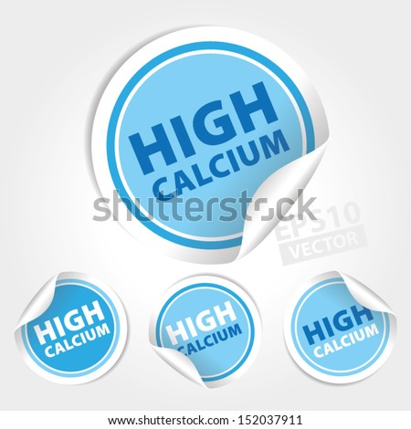 Vector : High Calcium Stickers and Tags with Blue color - icon, banner, label, badge, sign, symbol
