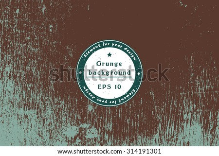 Vector hipster grunge texture. Template Shabby background for your design. Cracked Texture. Distress Texture. Dirt Texture. Overlay Texture. Place for text - stock vector