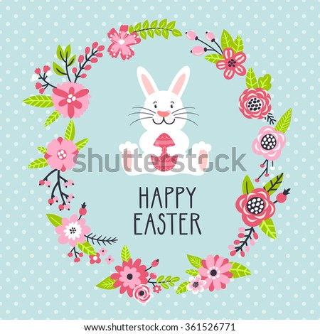 """Vector holiday background with cute bunny, egg, wreath from flowers, leaves, branches and text """"Happy Easter"""". Bright card with smiling cartoon rabbit. Childish background. - stock vector"""