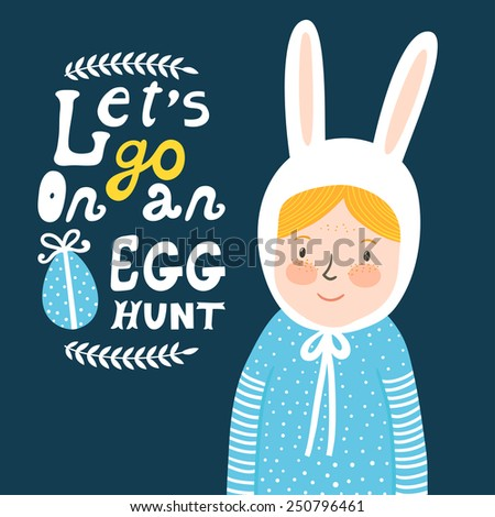 """Vector holiday background with cute girl in funny hat, branches, egg and text """"Let's go on an egg hunt"""". Bright card with smiling baby. Childish background. - stock vector"""