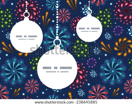 Vector holiday fireworks Christmas ornaments silhouettes pattern frame card template