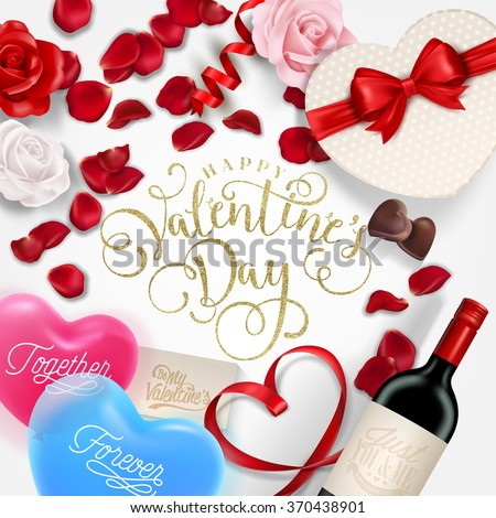 Vector Holiday Happy Valentine's Day Typographical Illustration With Golden Glitter, Balloons Hearts, Wine, Chocolate Box, Roses And Ribbon - stock vector
