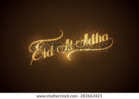 vector holiday illustration of handwritten Eid Al Adha shiny label. lettering composition of muslim holy month with sparkles and glitters - stock vector