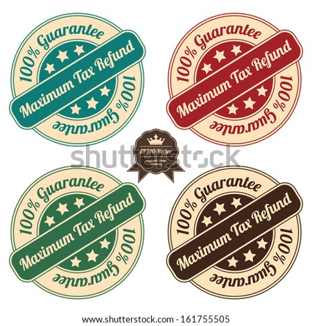 Vector : Icon Set for Quality Assurance and Quality Management Concept Present By Circle Colorful Vintage Style Icon or Sticker With Maximum Tax Refund 100 Percent Guarantee Isolated on White - stock vector