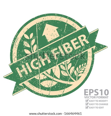 Vector : Icon, Tag, Sticker, Label or Badge For Healthy Product or Product Information Present By Green Grunge Style Icon With High Fiber Ribbon and Crop, Cereal or Grain Sign Isolated on White - stock vector