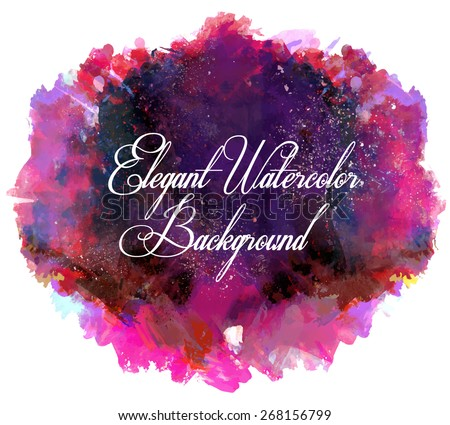 Vector Illustration: Abstract beautiful and elegant colorful bright vector watercolor spot hand painted background. Text template. Summer colors. Lilac, magenta, pink and violet shades.  - stock vector