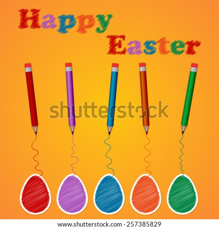Vector illustration background colored eggs and pencils. - stock vector
