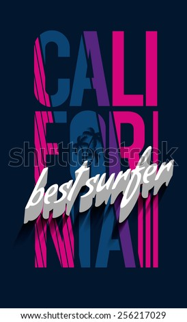 vector illustration california best surfers, design for t-shirts,vintage design - stock vector